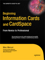 Beginning Information Cards and CardSpace: From Novice to Professional